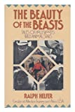 The Beauty of the Beasts, Ralph Helfer, 0874775167