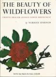 img - for The Beauty Of Wildflowers: Creative Ideas For Japanese Flower Arrangement book / textbook / text book