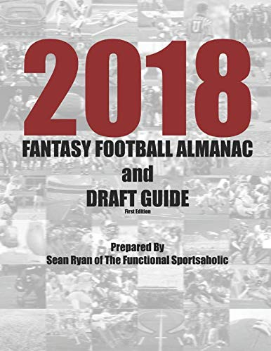 2018 Fantasy Football Almanac and Draft Guide (Best Fantasy Football Draft Guide)