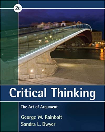 Critical thinking the art of argument ebook