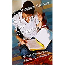 Starting your Dissertation: What should you know - the basics
