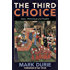 The Third Choice: Islam, Dhimmitude and Freedom