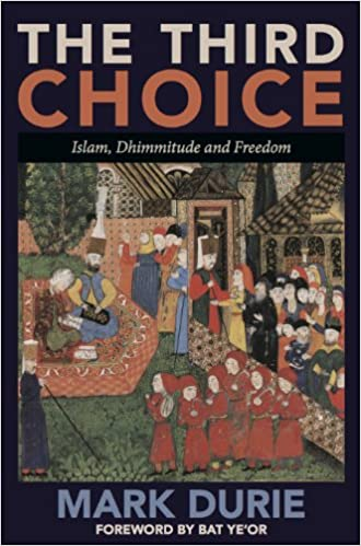 Livres à téléchargement gratuit pour ipodThe Third Choice: Islam, Dhimmitude and Freedom by Mark Durie B0037UY6Q4 in French PDF CHM ePub