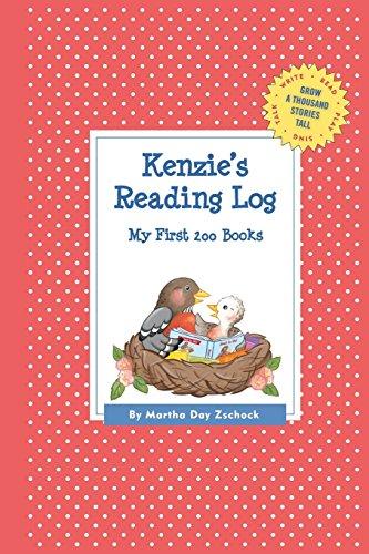 Kenzie's Reading Log: My First 200 Books (GATST) (Grow a Thousand Stories Tall) [Zschock, Martha Day] (Tapa Blanda)