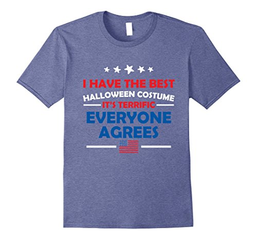 Best Halloween Costumes Ideas For Plus Size (Mens I Have The Best Costume T Shirt Trump Halloween Tee Small Heather Blue)