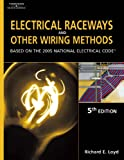 Electrical Raceways and Other Wiring Methods 9781401851835