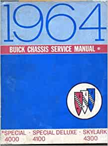 1964 Buick Chasis Service Manual Special: BUICK SERVICE DEPT.: Amazon
