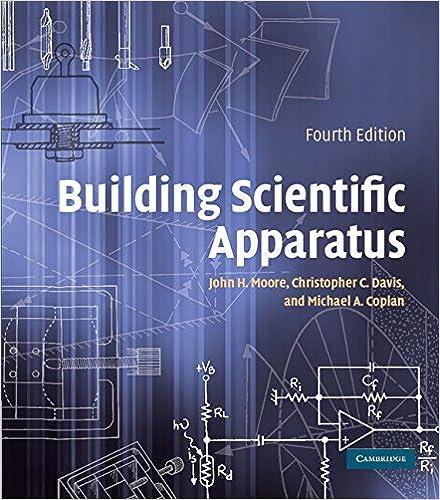 Building Scientific Apparatus John H Moore Christopher C Davis