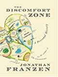The Discomfort Zone, Jonathan Franzen, 0786291966