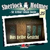 Das gelbe Gesicht (Sherlock Holmes 25) | Sir Arthur Conan Doyle