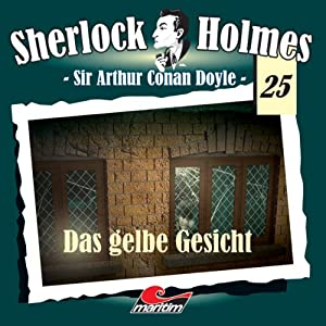 Das gelbe Gesicht (Sherlock Holmes 25) Hörspiel