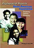 img - for Psychosocial Aspects of the Asian-American Experience: Diversity Within Diversity by Namkee G Choi (2001-04-20) book / textbook / text book