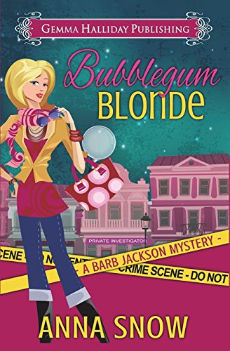 Bubblegum Blonde (Barb Jackson Mysteries) (Volume 1)