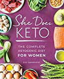 She Does Keto: The Complete Ketogenic Diet for Women