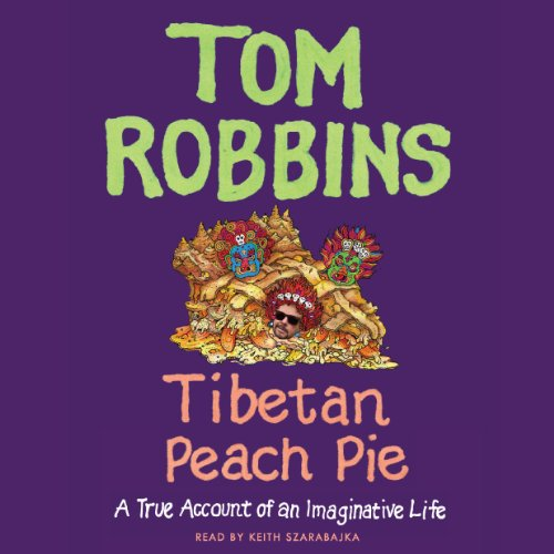 Tibetan Peach Pie: A True Account of an Imaginative Life Audiobook [Free Download by Trial] thumbnail