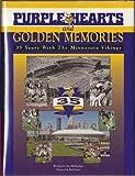 Purple Hearts and Golden Memories, Jim Klobuchar, 1885758057