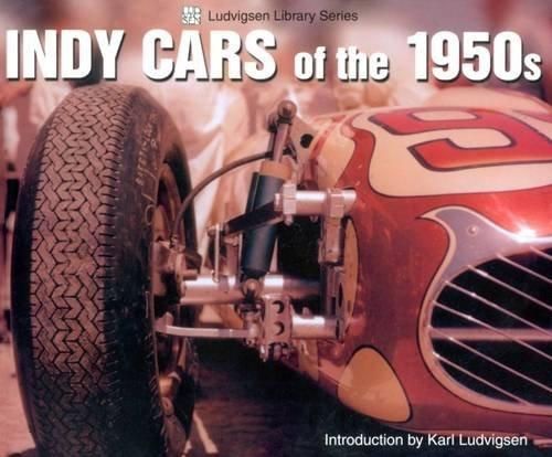 Indy Cars of the 1950s (Ludvigsen (1950s Sports Cars)