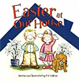 Easter at Our House, P. K. Hallinan, 0824955528