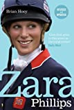 Zara Phillips: Revised and Updated by Hoey, Brian (2012) Paperback