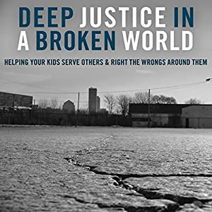 Deep Justice in a Broken World Audiobook