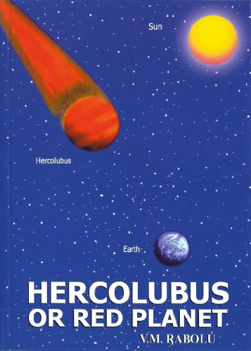 Hercolubus or Red Planet by V.M. Rabolu