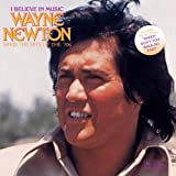 I Believe In Music: Wayne Newton Sings The Hits of The 70s