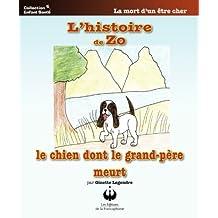 L'histoire de Zo, le chien dont le grand-père meurt (Collection Enfant Santé) (French Edition)