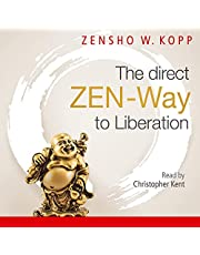 The Direct Zen-Way to Liberation