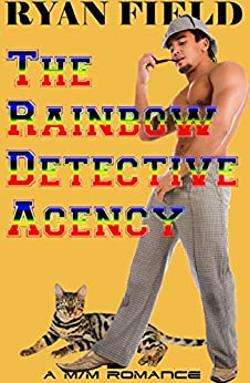 The Rainbow Detective Agency: Book 1 by [Field, Ryan]