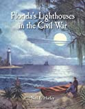 Florida's Lighthouses in the Civil War
