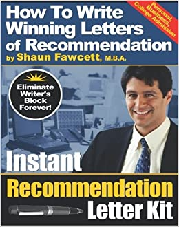 Book Instant Recommendation Letter Kit - How To Write Winning Letters of Recommendation: How To Write Winning Letters of Recommendation