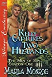 img - for Kelly Captures Two Husbands [The Men of Space Station One 11] (Siren Publishing Menage Everlasting) book / textbook / text book