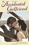 The Accidental Girlfriend, Steven Smith, 1499567987