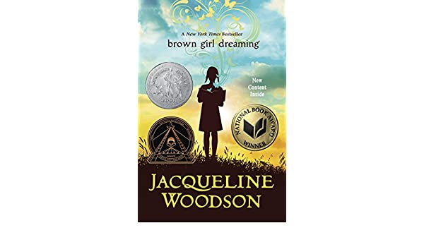 Brown Girl Dreaming (Newbery Honor Book) (English Edition) eBook: Jacqueline Woodson: Amazon.es: Tienda Kindle
