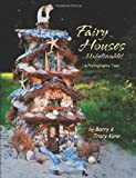 Conducting a unique photographic tour, this book explores a variety of whimsical fairy houses designed and built by gardeners, artists, nature lovers, and children. It pictures amazingly diverse miniature homes that...
