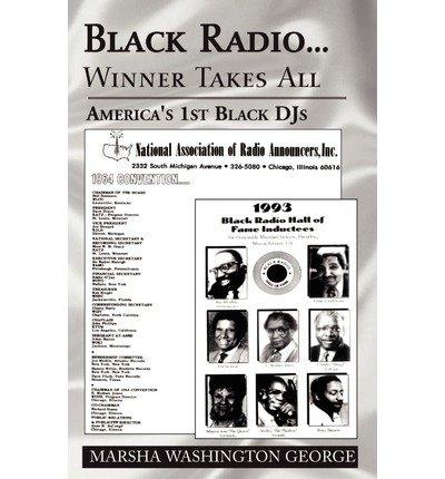 Read Online [ { BLACK RADIO ... WINNER TAKES ALL } ] by George, Marsha Washington (AUTHOR) Mar-29-2002 [ Paperback ] ebook