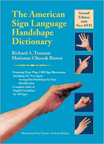 The american sign language handshape dictionary richard a the american sign language handshape dictionary 2 wdvd edition fandeluxe Choice Image
