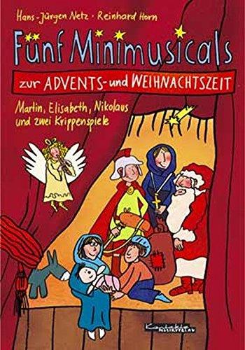 Fünf Minimusicals zur Advents- und Weihnachtszei
