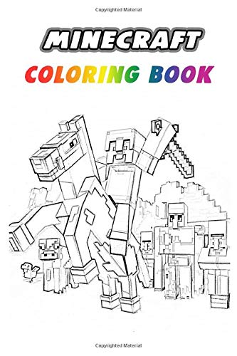 Amazon Com Minecraft Coloring Book 50 Coloring Pages For Kids And Adults Unofficial Coloring Book For Minecrafters Perfect Gift For Teenagers Tweens Girls Toddlers Activity Book For Kids Ages 9 12 6x9 9798675763917