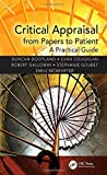 img - for Critical Appraisal from Papers to Patient: A Practical Guide book / textbook / text book