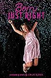 Born Just Right