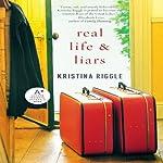 Real Life & Liars | Kristina Riggle
