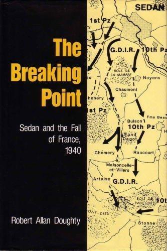 1941 Sedan - The Breaking Point: Sedan and the Fall of France, 1940