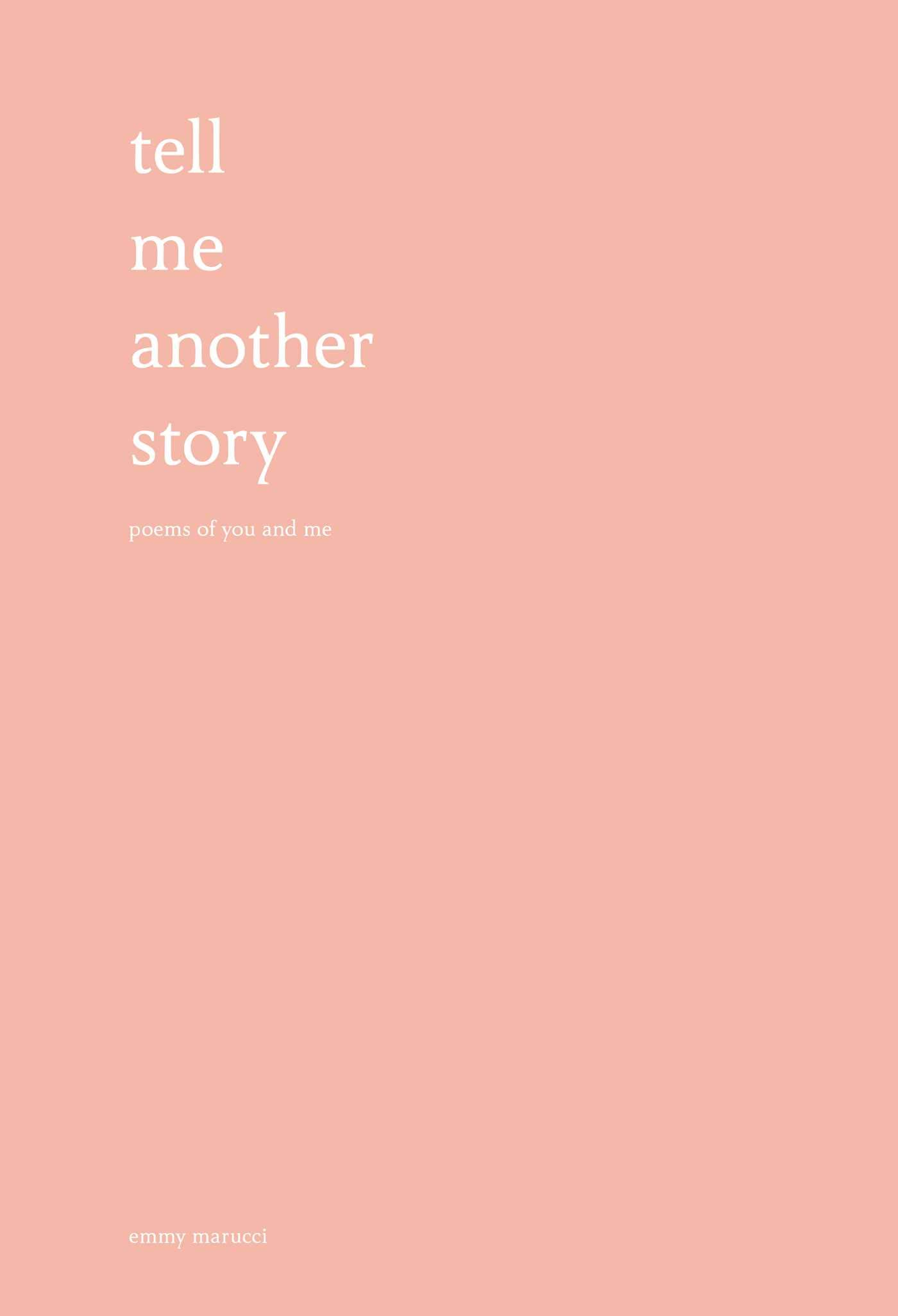 Tell Me Another Story: Poems of You and Me
