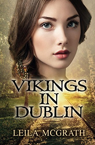 Vikings in Dublin by [McGrath, Leila]