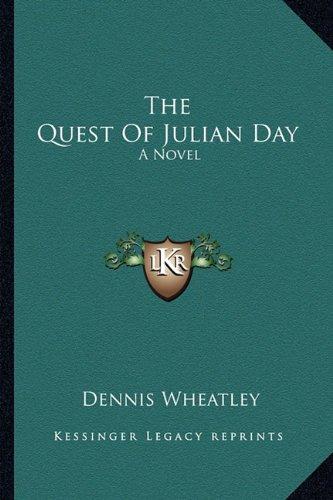 The Quest Of Julian Day: A Novel