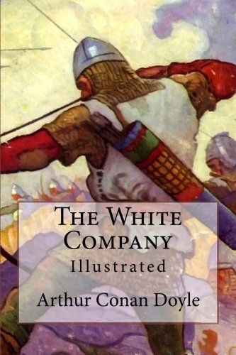 The White Company: Illustrated