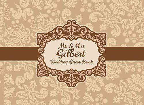 Mr & Mrs Gilbert Wedding Guest Book: Blank Lined 100 Pages (Certificate Wedding Binder)