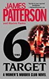The 6th Target, James Patterson and Maxine Paetro, 0446198951