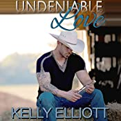 Undeniable Love | Kelly Elliott